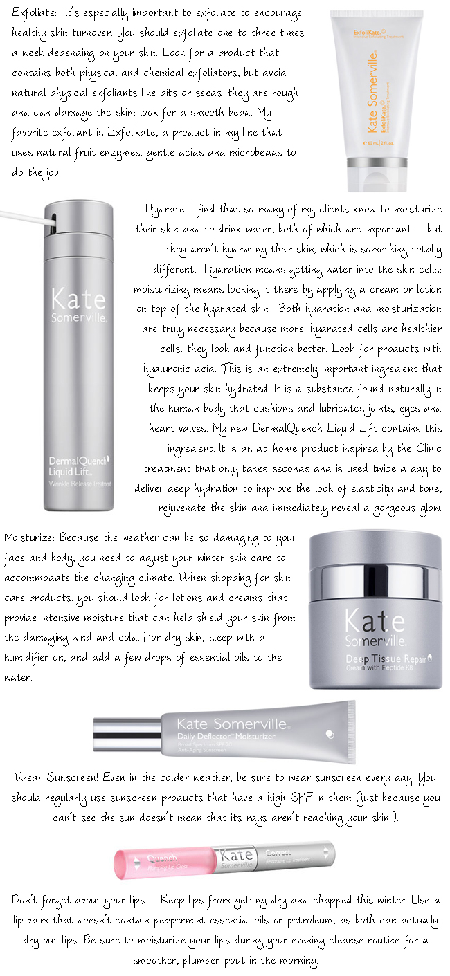 Winter Skin Tips by Kate Somerville on Belle Belle Beauty