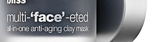 Thumbnail image for bliss multi-'face'-eted anti-aging clay mask